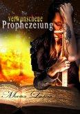 Die verwunschene Prophezeiung (eBook, ePUB)