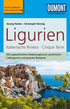 DuMont Reise-Taschenbuch Reiseführer Ligurien,Italienische Riviera,Cinque Terre (eBook, ePUB) - Hennig, Christoph; Henke, Georg
