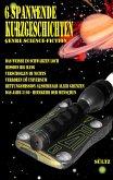 6 spannende Kurzgeschichten - Genre Science-Fiction
