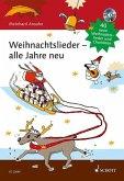 Weihnachtslieder - alle Jahre neu, m. 1 Audio-CD