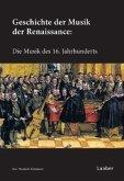 Geschichte der Musik der Renaissance