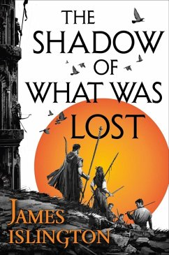 The Shadow of What Was Lost (eBook, ePUB) - Islington, James