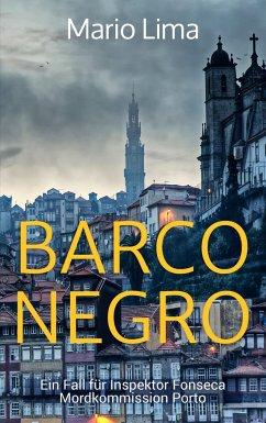 Barco Negro / Ein Fall für Inspektor Fonseca Bd.1 - Lima, Mario