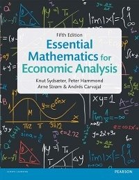 Essential Mathematics for Economic Analysis (eBook, PDF) - Sydsaeter, Knut; Hammond, Peter; Strom, Arne; Carvajal, AndrZs