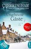 Ungebetene Gäste / Cherringham Bd.25 (eBook, ePUB)