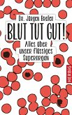 Blut tut gut (eBook, ePUB)