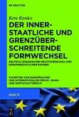 Der innerstaatliche und grenzüberschreitende Formwechsel (eBook, ePUB)