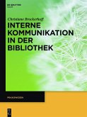 Interne Kommunikation in der Bibliothek (eBook, ePUB)