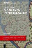 Die Slaven im Mittelalter (eBook, ePUB)