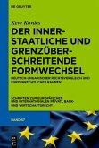 Der innerstaatliche und grenzüberschreitende Formwechsel (eBook, PDF)