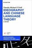 Ideography and Chinese Language Theory (eBook, ePUB)