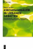 Kirchengebäude in urbanen Gebieten (eBook, PDF)