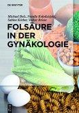 Folsäure in der Gynäkologie (eBook, ePUB)