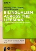 Bilingualism Across the Lifespan (eBook, ePUB)