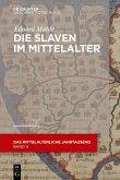 Die Slaven im Mittelalter (eBook, PDF)