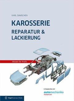 Karosserie Reparatur & Lackierung (eBook, PDF) - Damschen, Karl