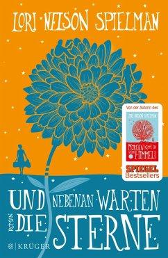 Und nebenan warten die Sterne (eBook, ePUB) - Nelson Spielman, Lori