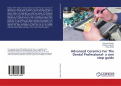 Advanced Ceramics For The Dental Professional- a one stop guide
