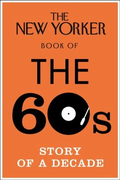 The New Yorker Book of the 60s - Finder, Henry