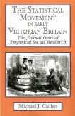 The Statistical Movement in Early Victorian Britain: The Foundations of Empirical Social Research