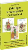 Thüringer Kräutergarten - Olitätenland