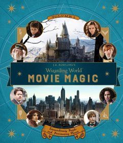 J.K. Rowling's Wizarding World: Movie Magic 1: Extraordinary People and Fascinating Places - Revenson, Jody