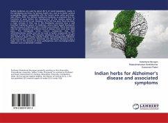 Indian herbs for Alzheimer's disease and associated symptoms - Murugan, Kadarkarai; Senthilkumar, Balasubramanian; Palani, Subramani