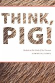 Think, Pig! (eBook, PDF)