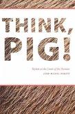 Think, Pig! (eBook, ePUB)