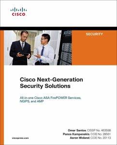 Cisco Next-Generation Security Solutions (eBook, PDF) - Woland, Aaron; Santos, Omar; Kampanakis, Panos