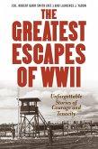 Greatest Escapes of World War II (eBook, ePUB)