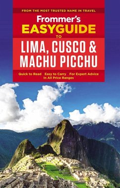 Frommer's EasyGuide to Lima, Cusco and Machu Picchu (eBook, ePUB) - Gill, Nicholas