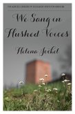 We Sang in Hushed Voices (eBook, ePUB)