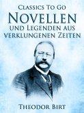 Novellen und Legenden aus verklungenen Zeiten (eBook, ePUB)