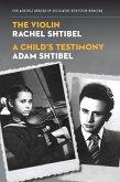The Violin/A Child's Testimony (eBook, ePUB)