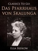 Das Pfarrhaus von Skalunga (eBook, ePUB)