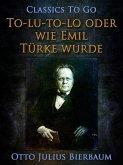 To-lu-to-lo oder Wie Emil Türke wurde (eBook, ePUB)