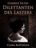 Dilettanten des Lasters (eBook, ePUB)