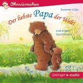 Der liebste Papa der Welt! und andere Geschichten (MP3-Download)