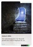 Das Ereignis der Auferstehung Jesu von Nazareth gemäß dem Lukasevangelium (Lk 24) (eBook, ePUB)