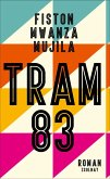 Tram 83 (eBook, ePUB)