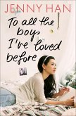 To all the boys I've loved before / Liebesbrief-Trilogie Bd.1 (eBook, ePUB)