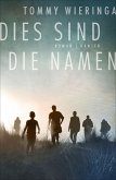 Dies sind die Namen (eBook, ePUB)