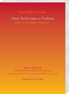 From Amyrtaeus to Ptolemy - Wojciechowska, Agnieszka