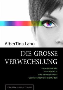 Die große Verwechslung - Lang, AlberTina