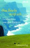 """""""Von Inseln weiß ich …"""" (eBook, ePUB)"""