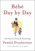 Bébé Day by Day (eBook, ePUB)