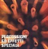 Percussioni Ed Effetti Speciali (Deluxe Edition)