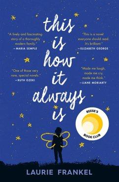 This Is How It Always Is (eBook, ePUB) - Frankel, Laurie