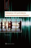 Enterprise 2.0 und interne Unternehmenskommunikation (eBook, PDF)
